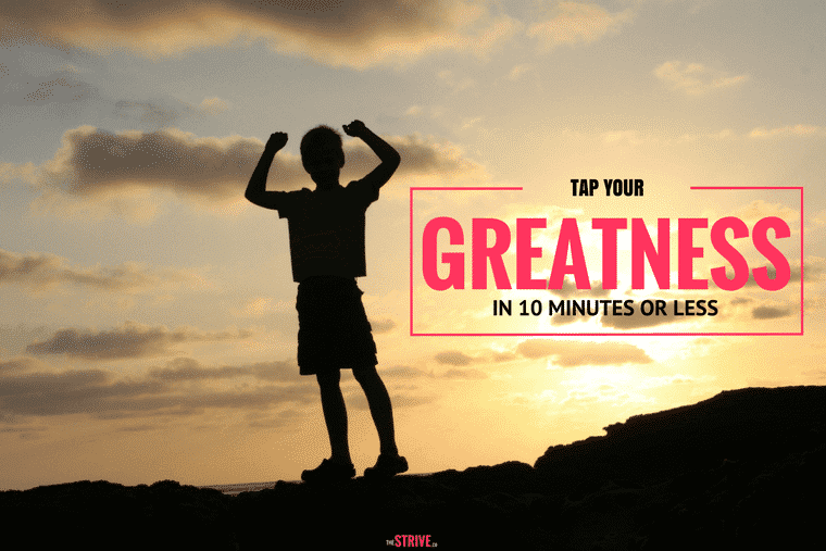 Tap Your Greatness