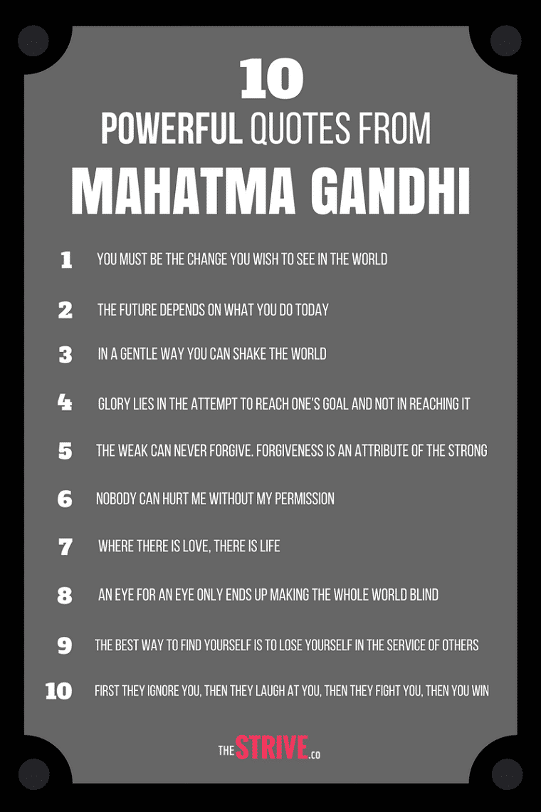 Great Advice From Mahatma Gandhi The Strive