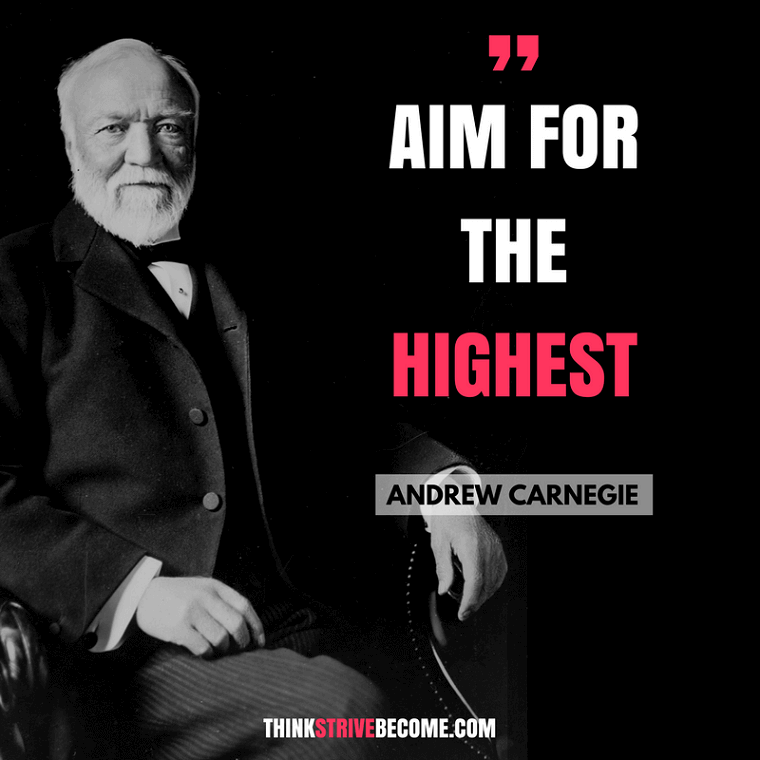 Andrew Carnegie - Highest