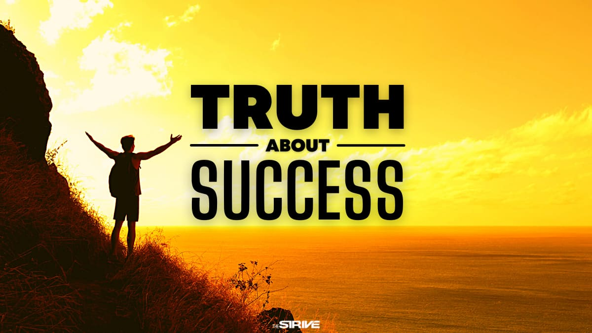 Truth About Success