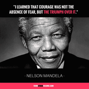 Mandela Quotes On Courage