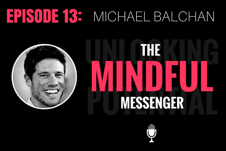 Unlock Your Potential with Michael Balchan