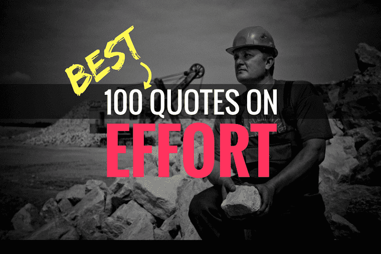 60 Inspiring Effort Quotes To Help You Unlock Your Potential Gorgeous Quotes Effort