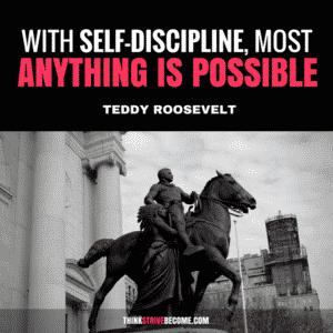 teddy roosevelt discipline quotes