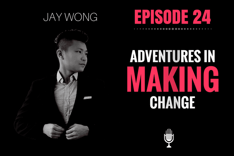 Making Change - Jay Wong