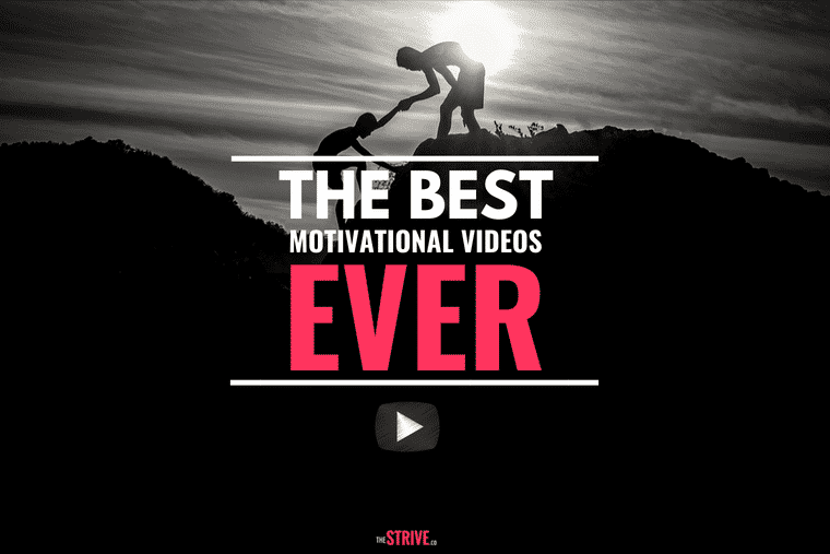10 best motivational videos ever the strive