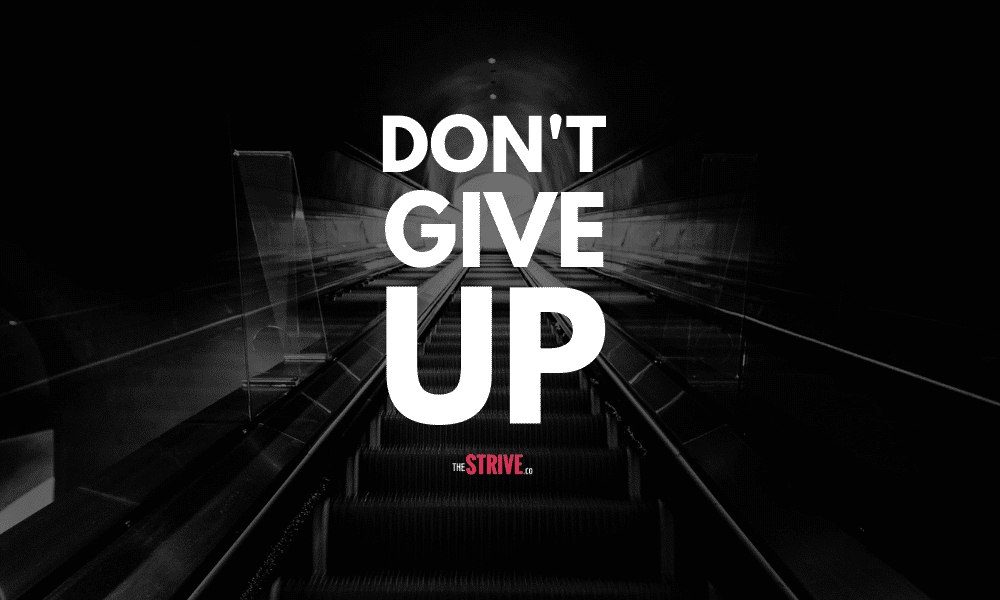 50 Motivating Quotes About Never Giving Up