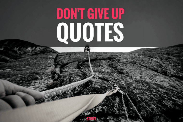 Motivational Quotes About Not Giving Up