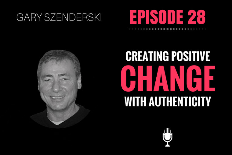 Positive Change Gary Szenderski