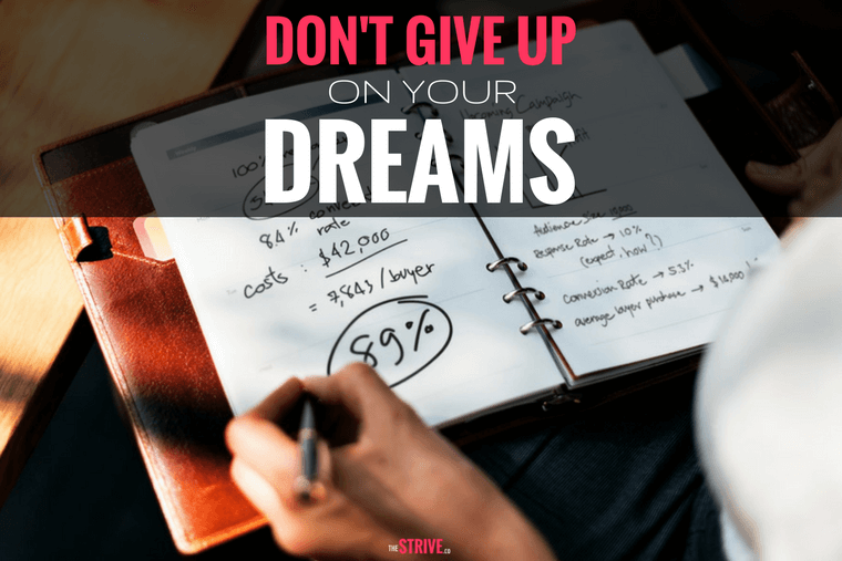 Giving Up on Your Dreams