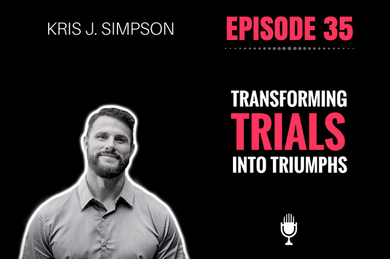 Trials into Triumphs KJ Simpson