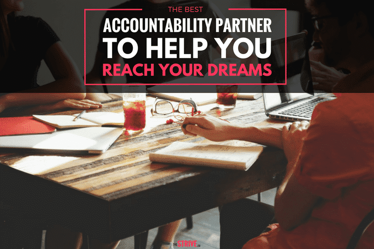 The Best Accountability Partner to Help You Reach Your Dreams