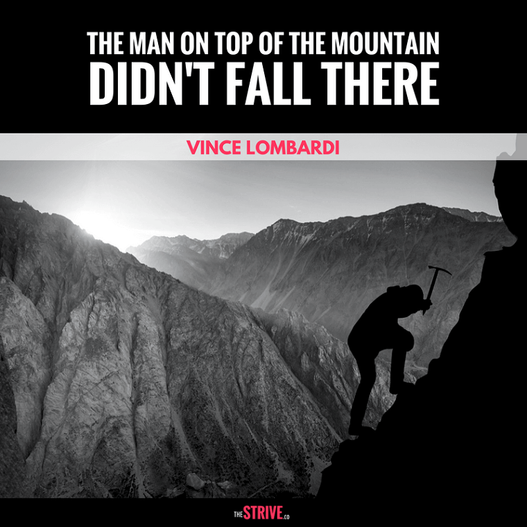 Vince Lombardi Mountain Quote