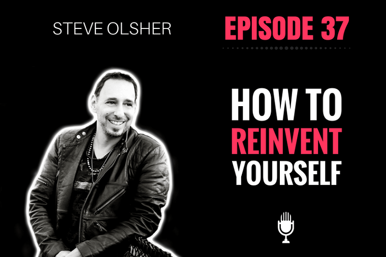 Reinvent Yourself Steve Olsher