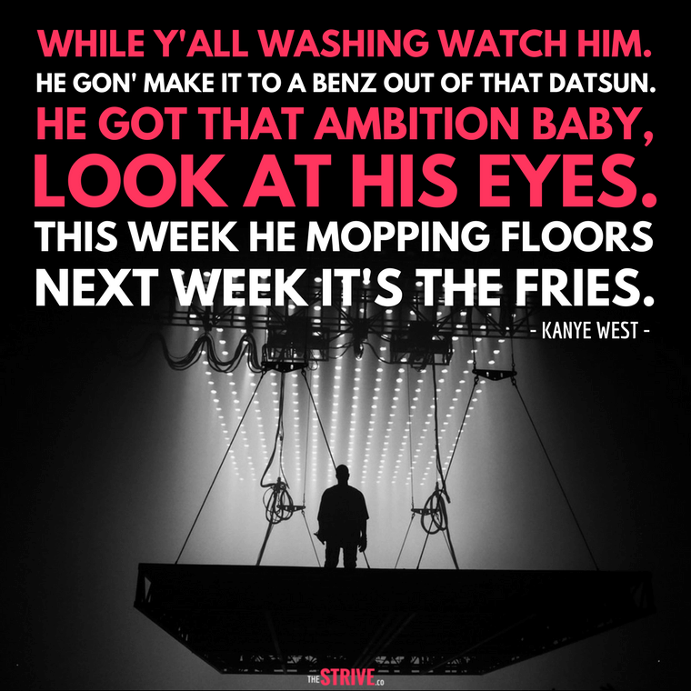 Kanye West Ambition Quote