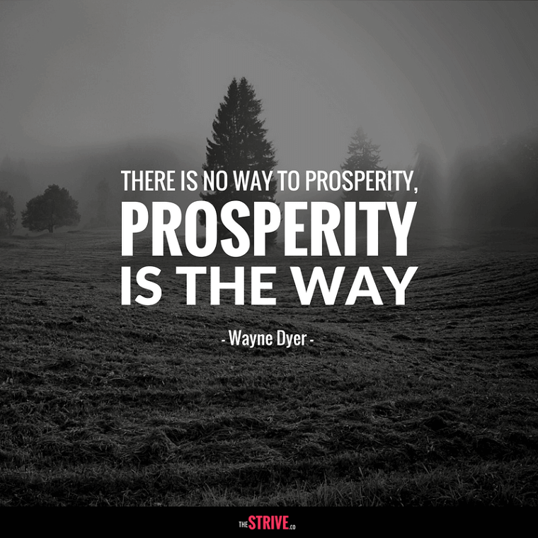 Wayne Dyer Prosperity Quote