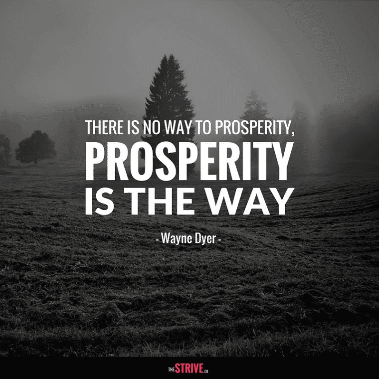 Wayne Dyer Prosperity Quote