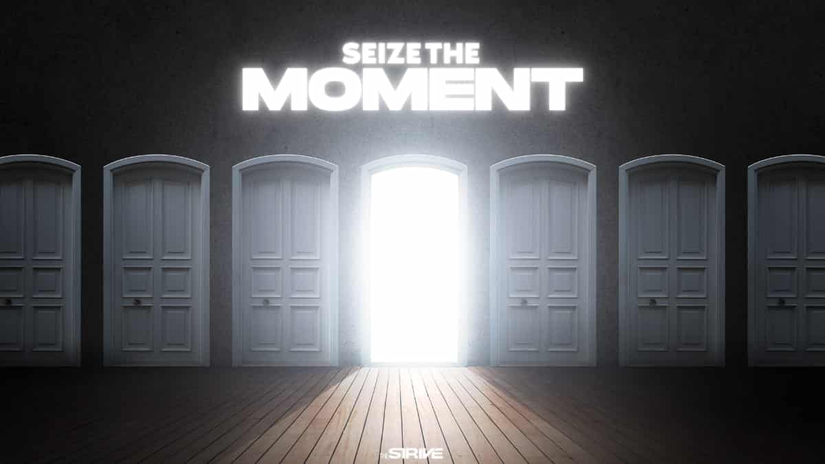 Seize The Moment Quotes