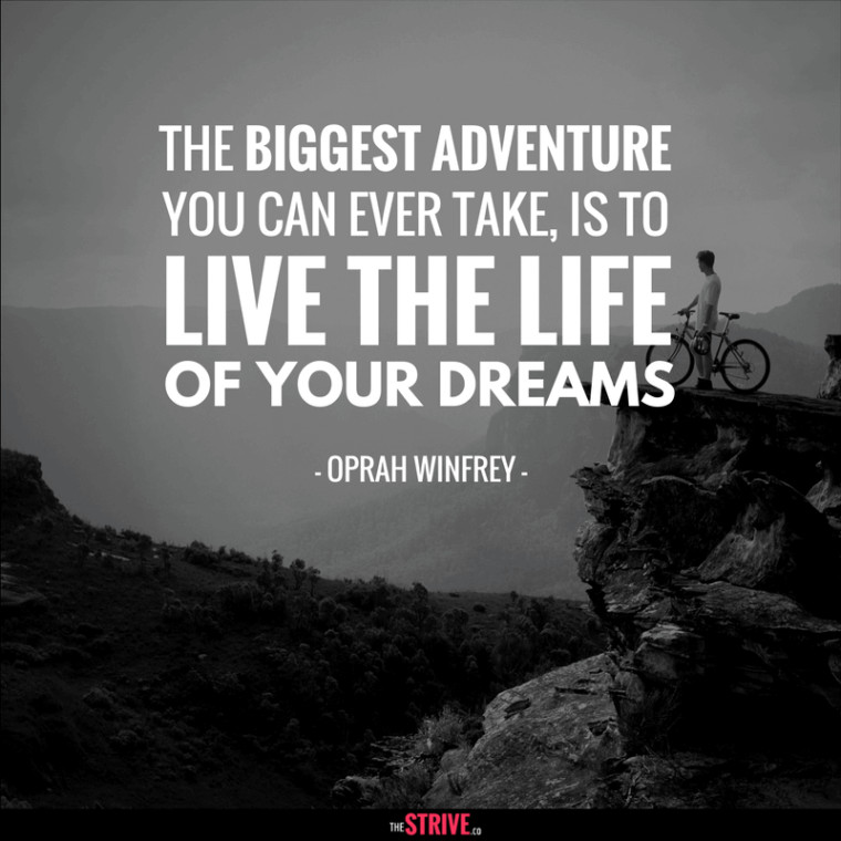 Live the Life of Your Dreams Quote