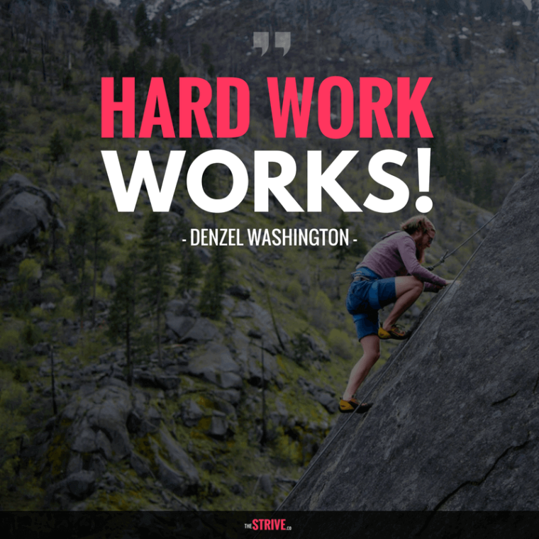Hard work Works quote