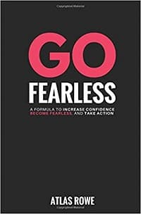 Get Confident Go Fearless