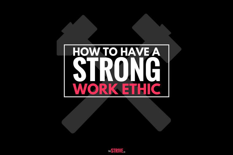 how to develop strong work ethic