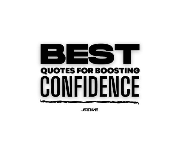 Best Quotes for Boosting Confidence