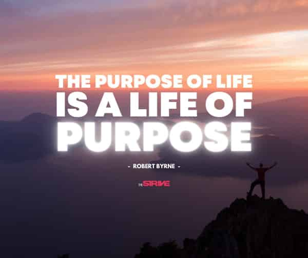 Live a Life of Purpose