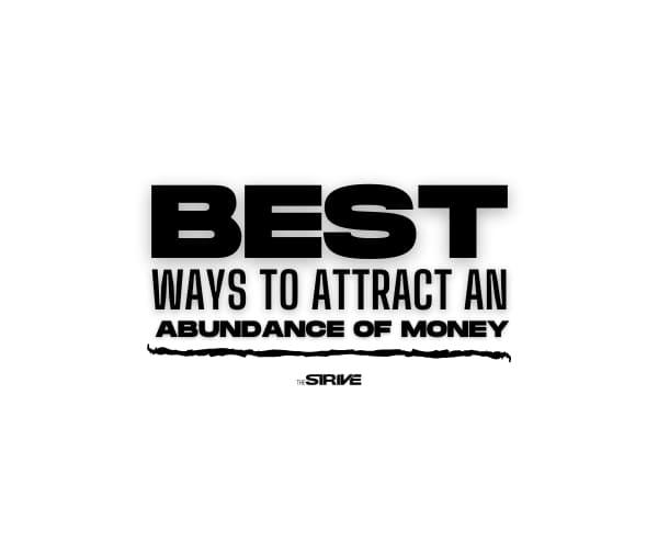 Best Ways to Attract Abundance