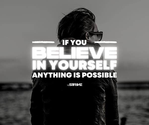 Believe in Yourself Quote - Anything is Possible