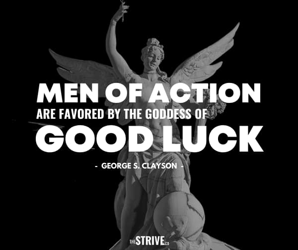 Action and Good Luck Quote