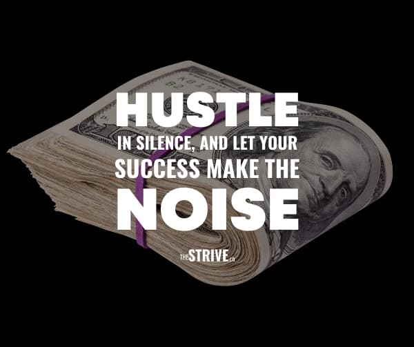 Hustle in Silence Quote