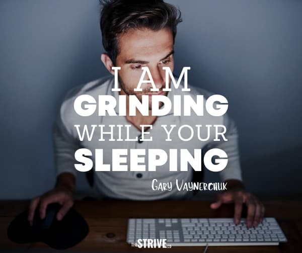 Gary Vee Quote on Hustling