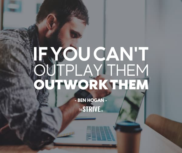 Outwork Them Quote