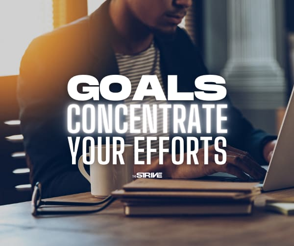 Writing Down Goals Concentrates Your Efforts