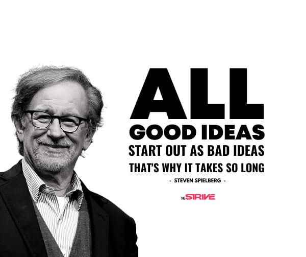 Steven Spielberg Idea Quote