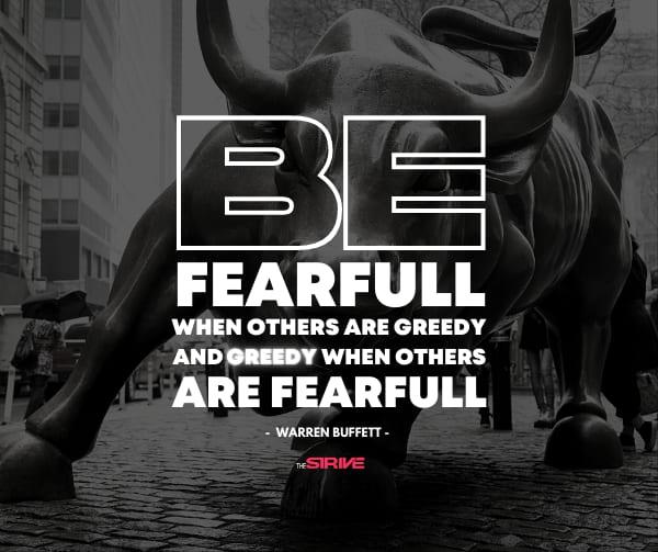 Be Fearful Quote by Warren Buffett