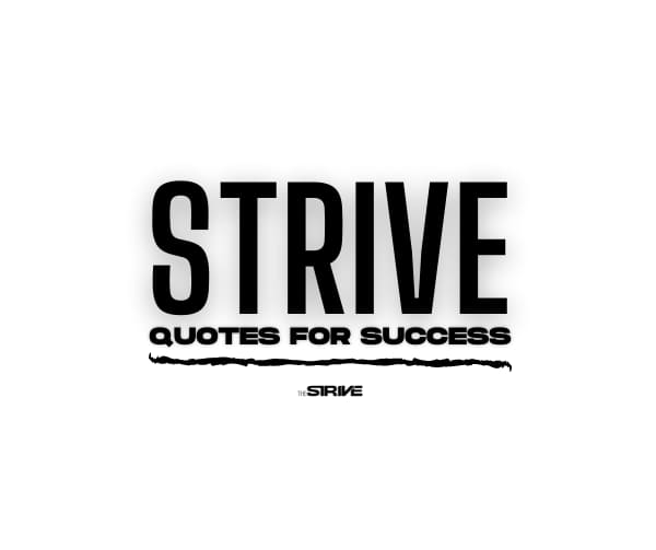 Best Strive For Success Quotes