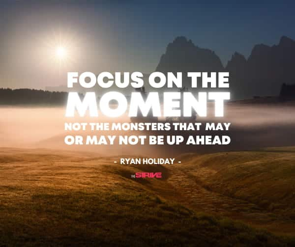 Focus on The Moment Quote