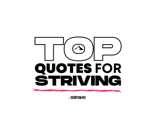 Quotes for Striving