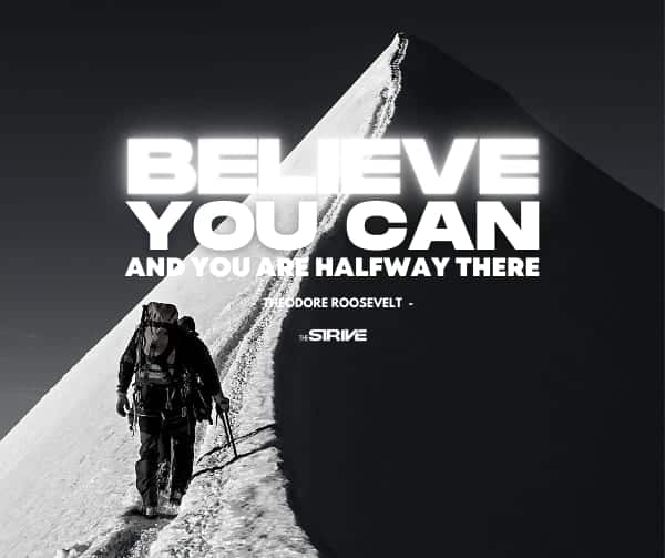 Believe You Can Quote By Teddy Roosevelt