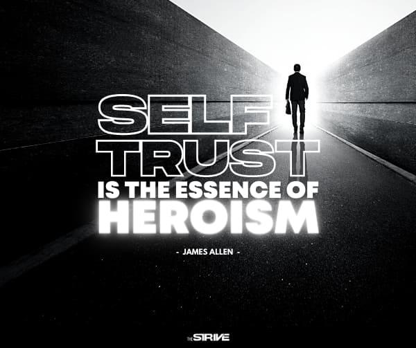 Self Trust Quote on Heroism