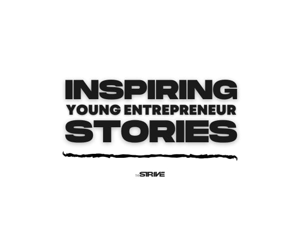 Successful Young Entrepreneur Stories