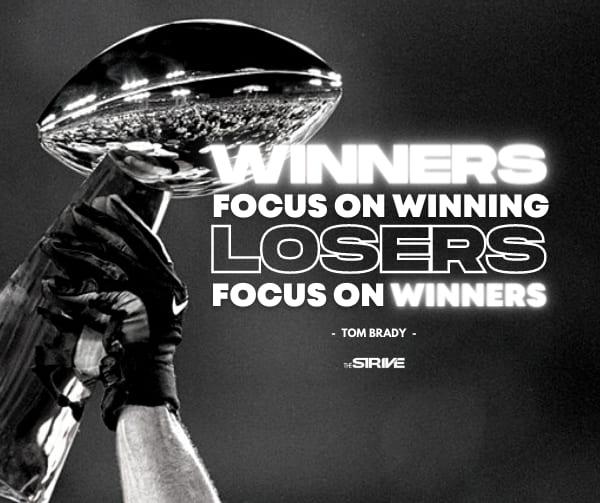 Tom Brady Quote on Winning