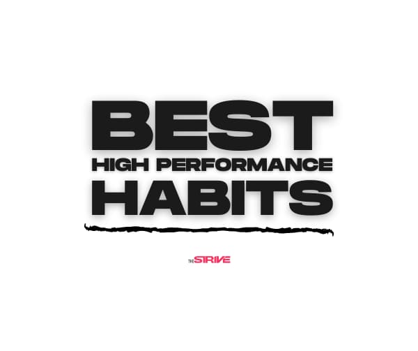 Best High Performance Habits