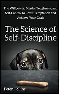 Science of Self-Discipline Book