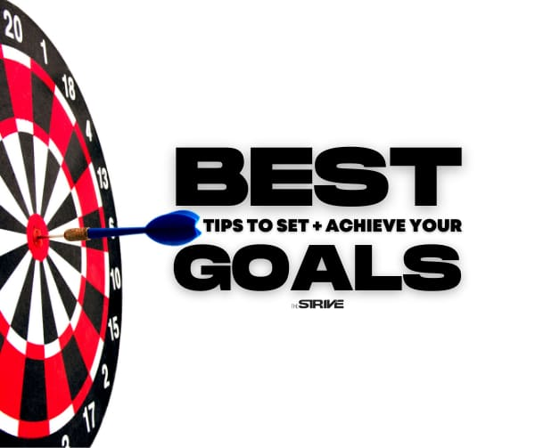 Tips to Achieve Your Goals