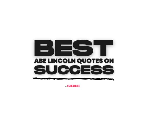 Best Abraham Lincoln Quotes on Success