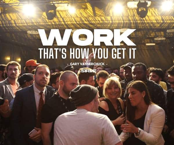 Garyvaynerchuk quotes - work