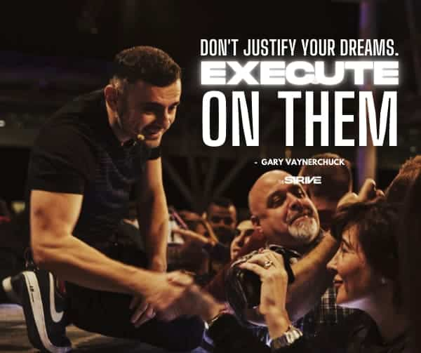 Gary Vee Quote on Execution